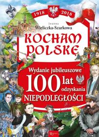 Obrazek Kocham Polskę Wydanie Jubileuszowe Niepodległość