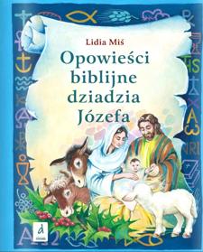 Obrazek Opowieści biblijne dziadzia Józefa 3