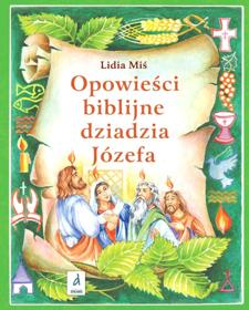 Obrazek Opowieści biblijne dziadzia Józefa 4